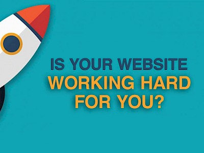 Is Your Website Working Hard for You Graphic